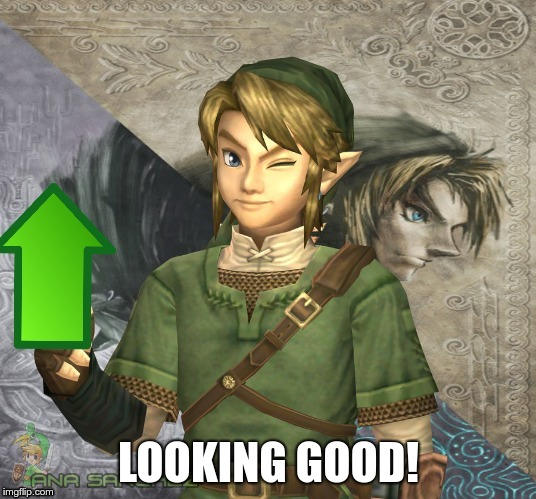 Link Upvote | LOOKING GOOD! | image tagged in link upvote | made w/ Imgflip meme maker