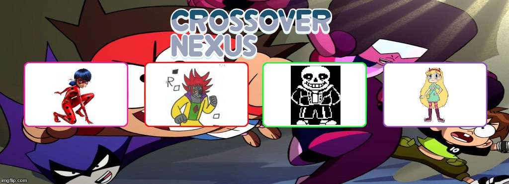 Woken Crossover Nexus | image tagged in crossover nexus,miraculous ladybug,alextendo,sans undertale,star vs the forces of evil | made w/ Imgflip meme maker