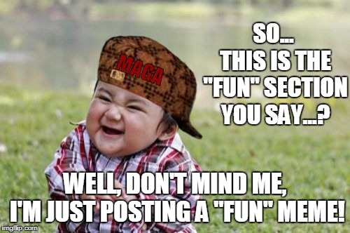 "Nothing Conspicuous at All. Dumdee dumdee... | MAGA SO... THIS IS THE ""FUN"" SECTION YOU SAY...? WELL, DON'T MIND ME, I'M JUST POSTING A ""FUN"" MEME! 