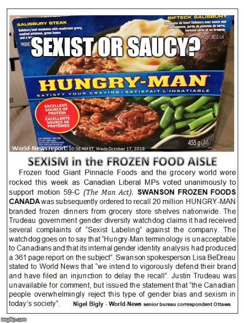 No More Hungry Man Dinners | SEXIST OR SAUCY? | image tagged in dinner,tv humor,political correctness,political humor | made w/ Imgflip meme maker