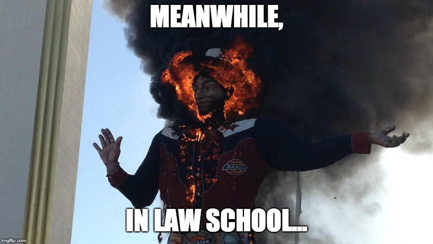 MEANWHILE, IN LAW SCHOOL... | image tagged in law school | made w/ Imgflip meme maker
