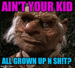 AIN'T YOUR KID ALL GROWN UP N SH!T? | made w/ Imgflip meme maker