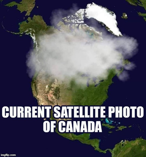 Weather Report | image tagged in canada,weed,smoke | made w/ Imgflip meme maker