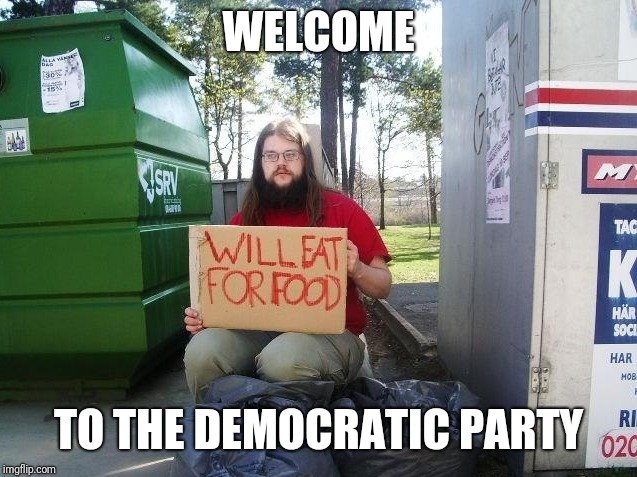 WELCOME TO THE DEMOCRATIC PARTY | made w/ Imgflip meme maker