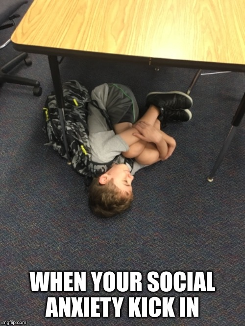 WHEN YOUR SOCIAL ANXIETY KICK IN | image tagged in i give up,socially awkward,social,social anxiety | made w/ Imgflip meme maker