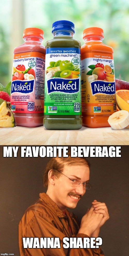 The favorite drink of pervs and creepers everywhere  | MY FAVORITE BEVERAGE WANNA SHARE? | image tagged in combover creeper,perv,beverage,creeper,memes | made w/ Imgflip meme maker
