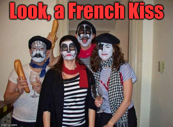Cool Halloween idea for adults or kids. | Look, a French Kiss | image tagged in memes,kiss,french,play on words,funny,halloween | made w/ Imgflip meme maker