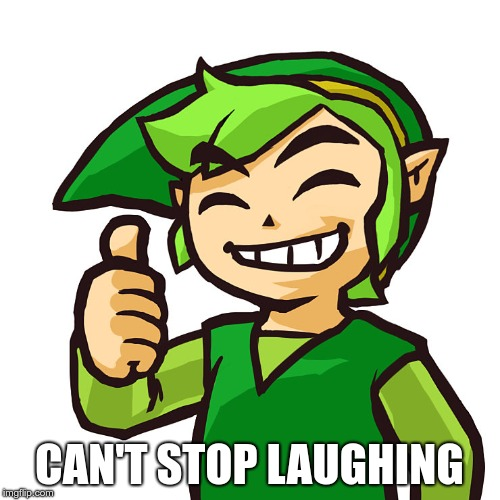 Happy Link | CAN'T STOP LAUGHING | image tagged in happy link | made w/ Imgflip meme maker