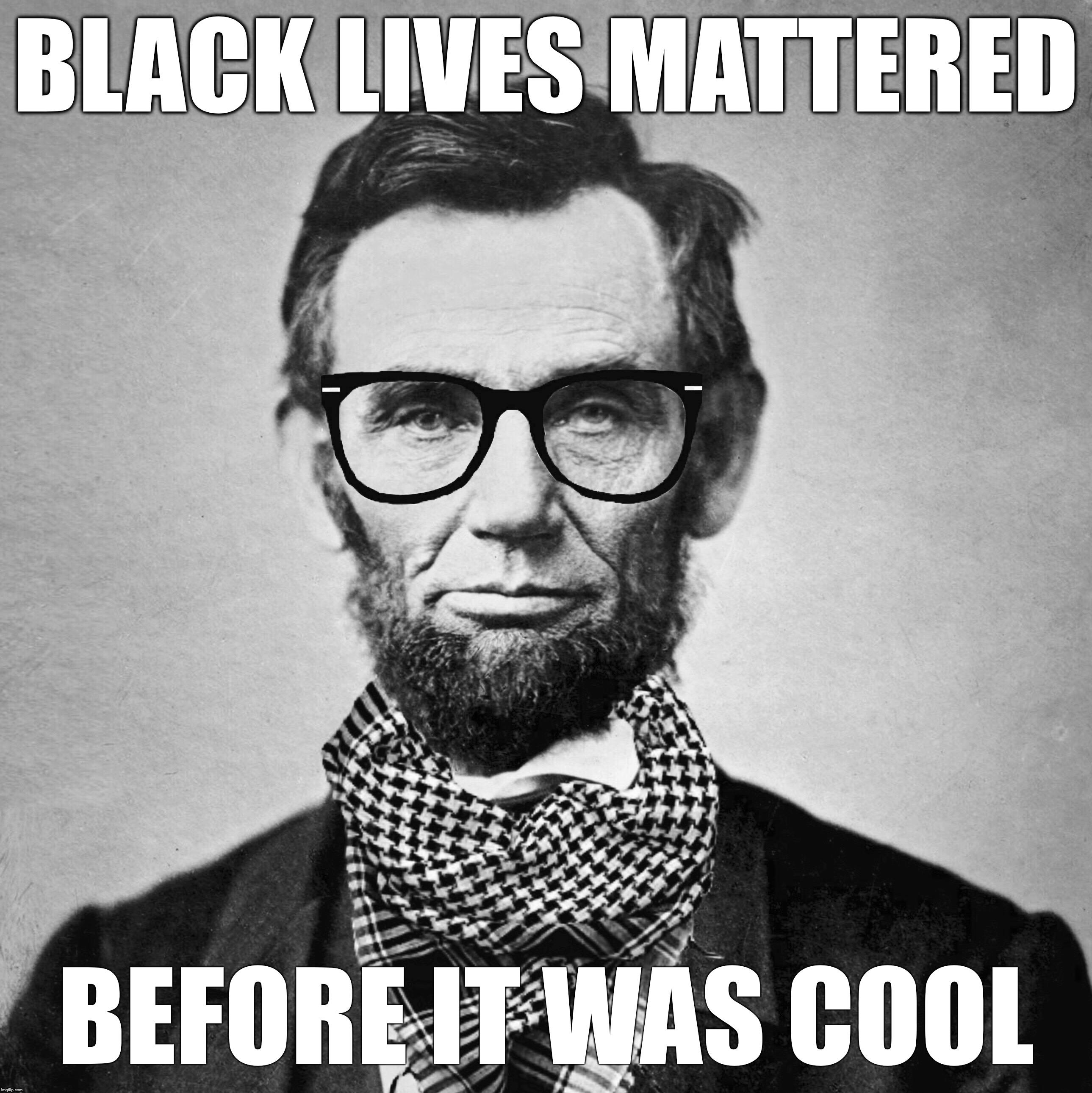 Sjw Abe Lincoln Says Imgflip
