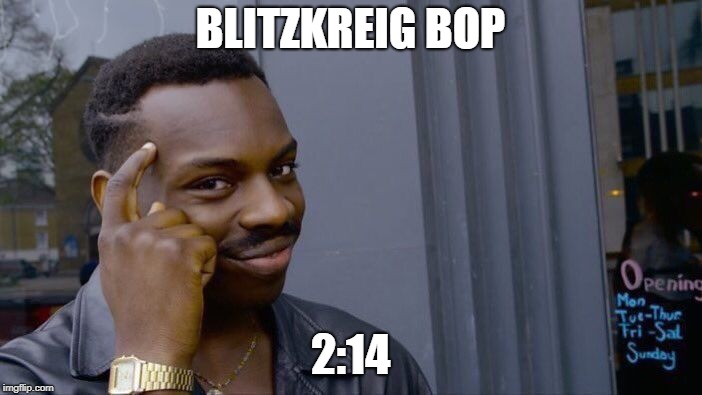 Roll Safe Think About It Meme | BLITZKREIG BOP 2:14 | image tagged in memes,roll safe think about it | made w/ Imgflip meme maker