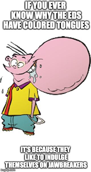 Ed With Oversized Cheek - Imgflip