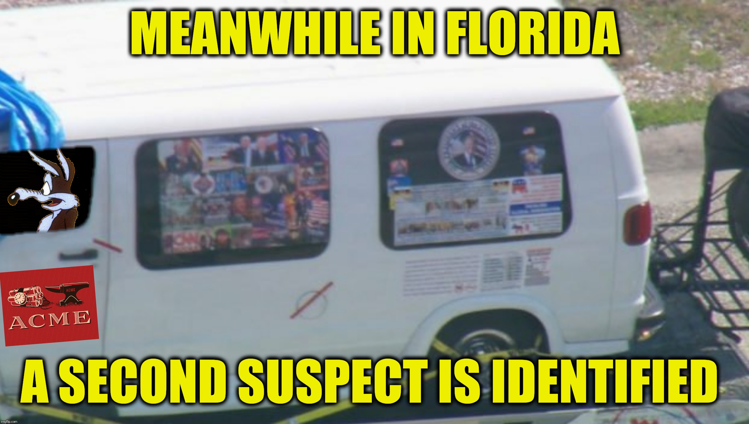 This just in:  an envelope containing an anvil was found in Nancy Pelosi's mailbox | MEANWHILE IN FLORIDA A SECOND SUSPECT IS IDENTIFIED | image tagged in wile e coyote,acme,cesar sayoc,nancy pelosi | made w/ Imgflip meme maker
