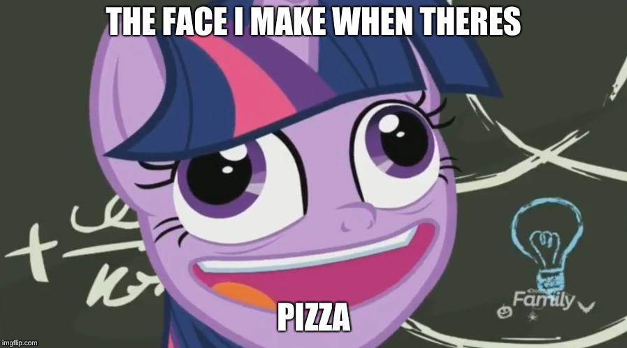 Twilight Sparkle Face | THE FACE I MAKE WHEN THERES PIZZA | image tagged in mylittlepony,face | made w/ Imgflip meme maker