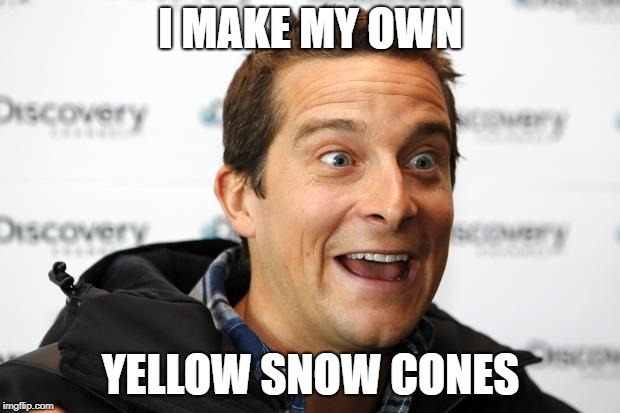 I MAKE MY OWN YELLOW SNOW CONES | made w/ Imgflip meme maker