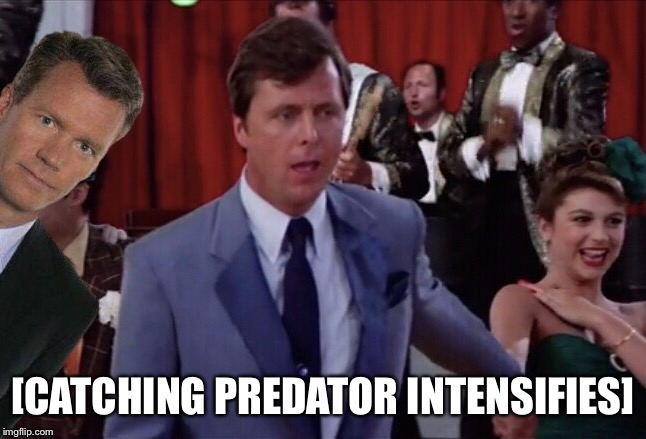 If it took place today | [CATCHING PREDATOR INTENSIFIES] | image tagged in chris hansen,to catch a predator,grease,predators,pedophile,intensifies | made w/ Imgflip meme maker