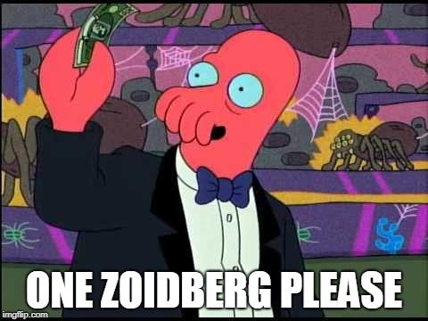 One Zoidberg Please | ONE ZOIDBERG PLEASE | image tagged in one zoidberg please | made w/ Imgflip meme maker