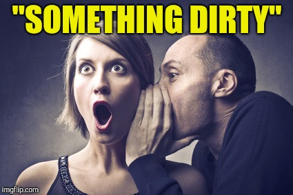 "Secret Gossip | ""SOMETHING DIRTY"" 