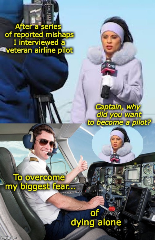 Take these golden wings...Please! | After a series of reported mishaps I interviewed a veteran airline pilot Captain, why did you want to become a pilot? To overcome my biggest | image tagged in pilot,dank meme,flying,interview | made w/ Imgflip meme maker