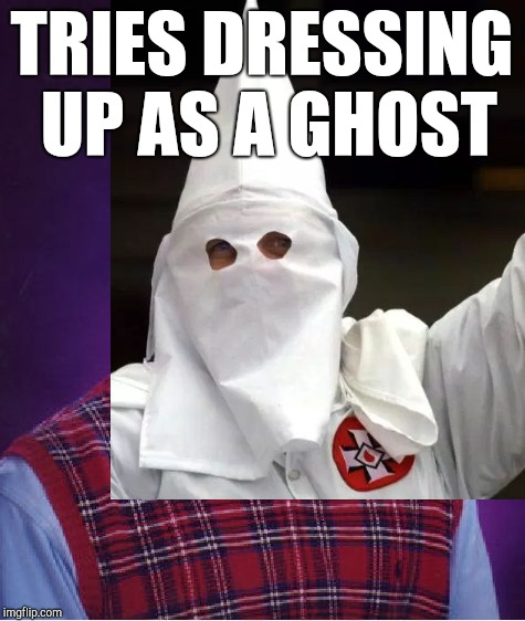 TRIES DRESSING UP AS A GHOST | made w/ Imgflip meme maker