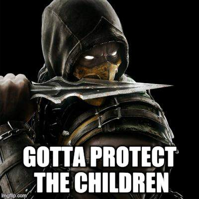 GOTTA PROTECT THE CHILDREN | made w/ Imgflip meme maker