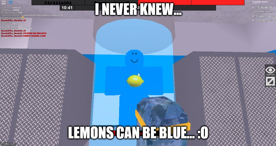 Roblox | I NEVER KNEW... LEMONS CAN BE BLUE... :O | image tagged in roblox,roblox meme,roblox noob | made w/ Imgflip meme maker