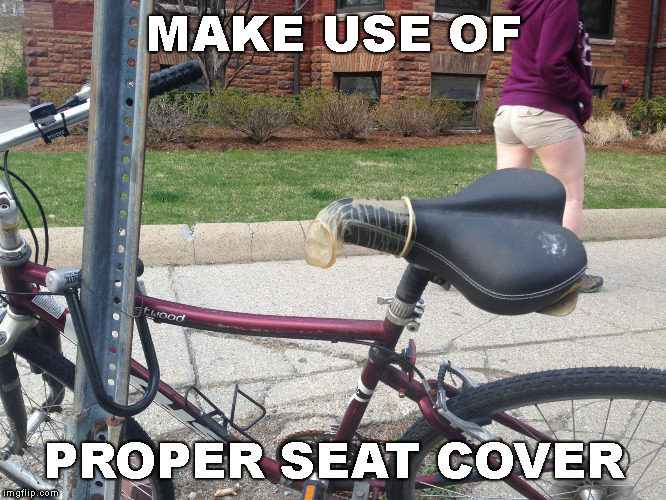 MAKE USE OF PROPER SEAT COVER | made w/ Imgflip meme maker