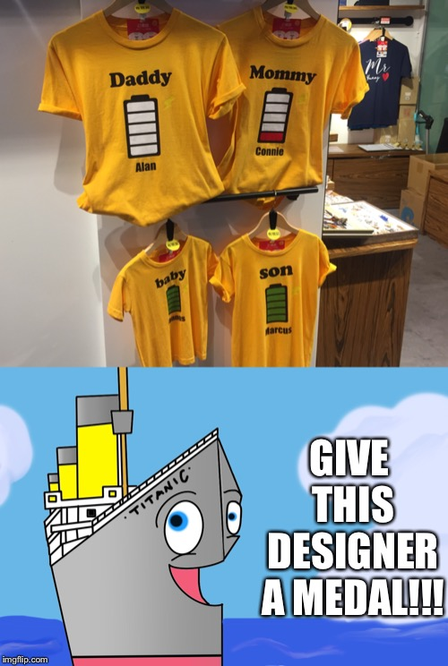 Bad Pun Titanic #28 | GIVE THIS DESIGNER A MEDAL!!! | image tagged in bad pun,titanic,clothes,design,designer | made w/ Imgflip meme maker