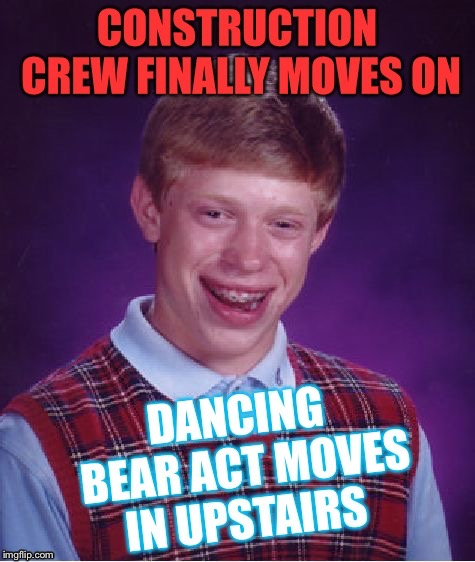Inspired by the Saga of Giveuahint  | image tagged in bad luck brian,construction,bagpipes,music,palaxote,giveuahint | made w/ Imgflip meme maker
