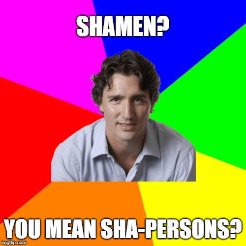 SHAMEN? YOU MEAN SHA-PERSONS? | made w/ Imgflip meme maker