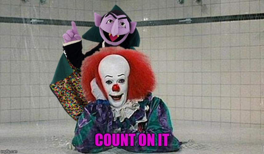 COUNT ON IT | made w/ Imgflip meme maker