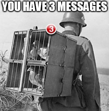 YOU HAVE 3 MESSAGES | made w/ Imgflip meme maker