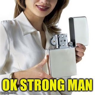 OK STRONG MAN | made w/ Imgflip meme maker