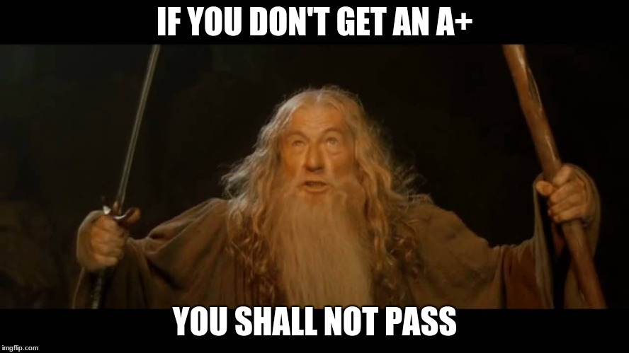 Gandalf You Shall Not Pass Images Imgflip