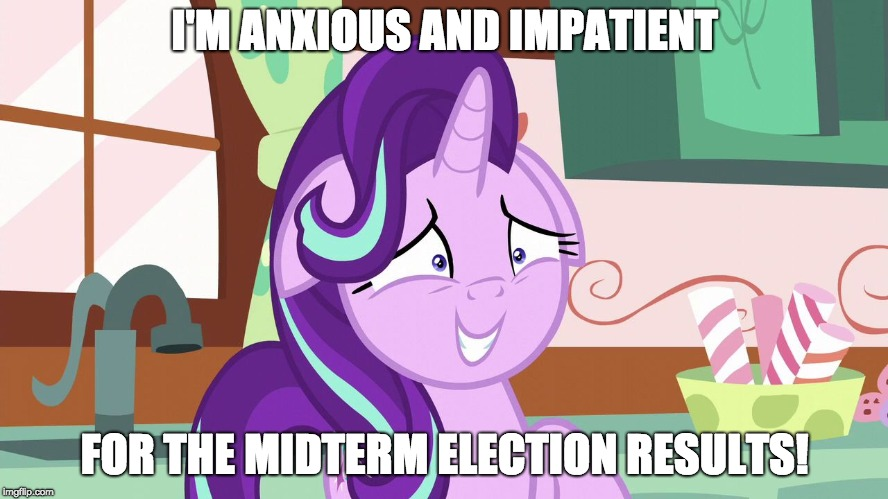 Especially South Dakota Governor and House of Representative!  |  I'M ANXIOUS AND IMPATIENT; FOR THE MIDTERM ELECTION RESULTS! | image tagged in embarrassed starlight glimmer,memes,election 2018,south dakota,ponies | made w/ Imgflip meme maker