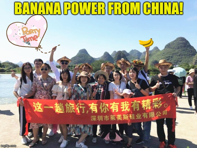 Banana Power | BANANA POWER FROM CHINA! | image tagged in banana,revolution | made w/ Imgflip meme maker
