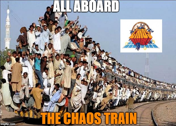 just... i am bored | ALL ABOARD THE CHAOS TRAIN | image tagged in indian train,scumbag | made w/ Imgflip meme maker
