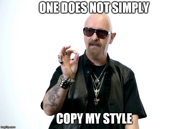 ONE DOES NOT SIMPLY COPY MY STYLE | made w/ Imgflip meme maker