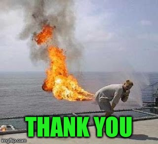 Fart | THANK YOU | image tagged in fart | made w/ Imgflip meme maker