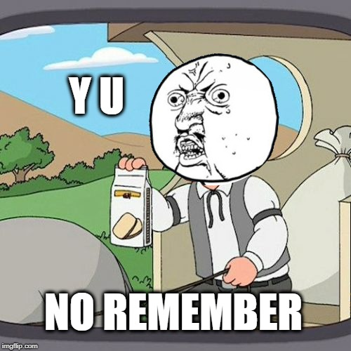 Y U NOvember (A socrates and punman21 event)---Pepperidge Farms | Y U NO REMEMBER | image tagged in y u no,y u november,pepperidge farms remembers,cookies | made w/ Imgflip meme maker