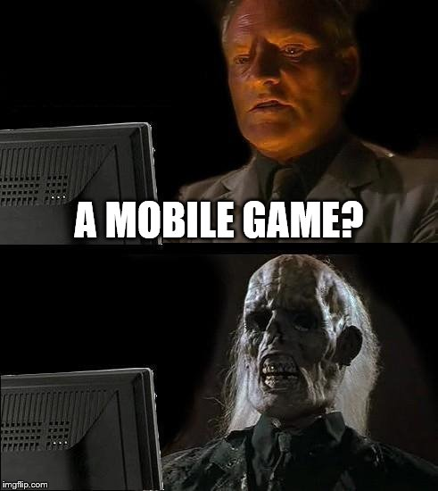 Diablo Immortal | A MOBILE GAME? | image tagged in diablo | made w/ Imgflip meme maker