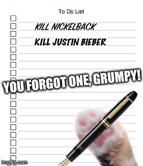 YOU FORGOT ONE, GRUMPY! KILL JUSTIN BIEBER | made w/ Imgflip meme maker