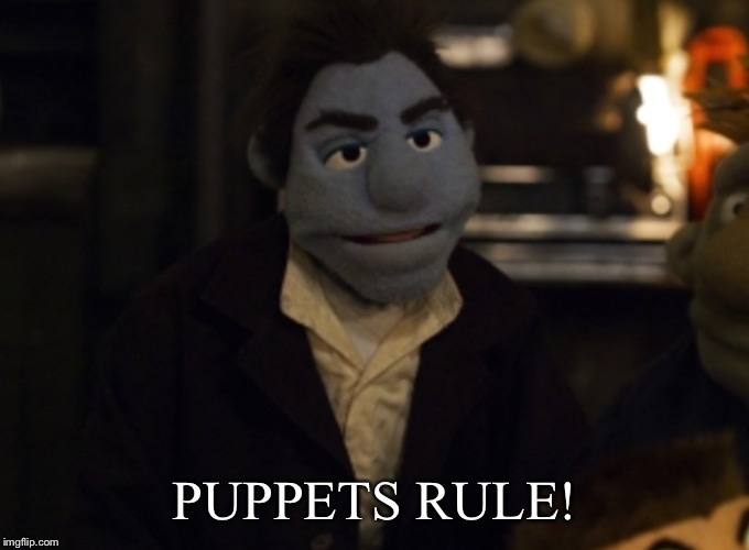 PUPPETS RULE! | made w/ Imgflip meme maker