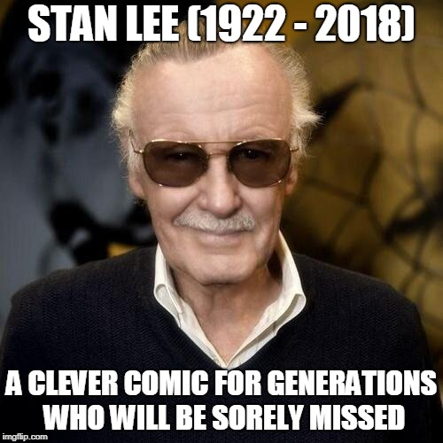 RIP to Stan Lee, the Mastermind of Marvel dies at 95 | STAN LEE (1922 - 2018) A CLEVER COMIC FOR GENERATIONS WHO WILL BE SORELY MISSED | image tagged in stan lee aprovle,stan lee,marvel,movies,rip,memes | made w/ Imgflip meme maker