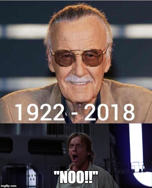 "RIP Stan Lee. ""Excelsior!"" 