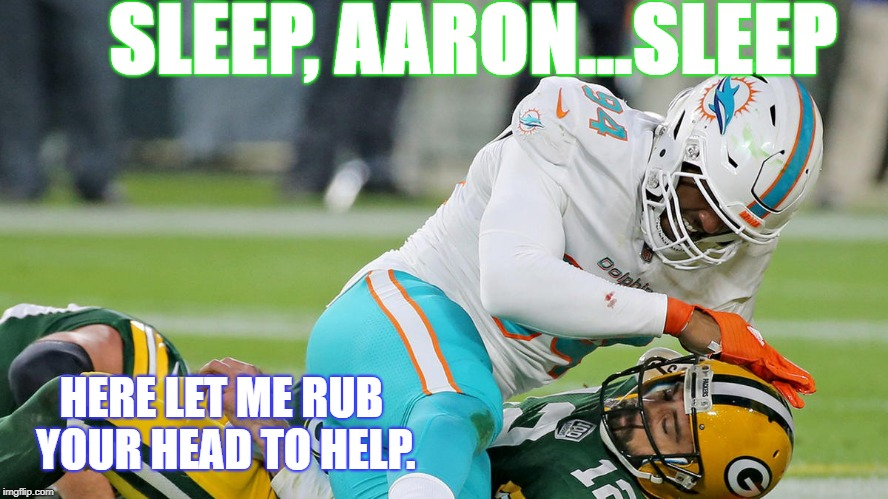 SLEEP, AARON...SLEEP HERE LET ME RUB YOUR HEAD TO HELP. | image tagged in nfl | made w/ Imgflip meme maker
