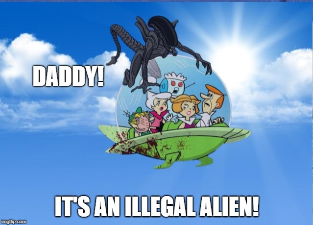 When the space wall didn't get built by Space Force | DADDY! IT'S AN ILLEGAL ALIEN! | image tagged in trump wall,funny memes,funny | made w/ Imgflip meme maker