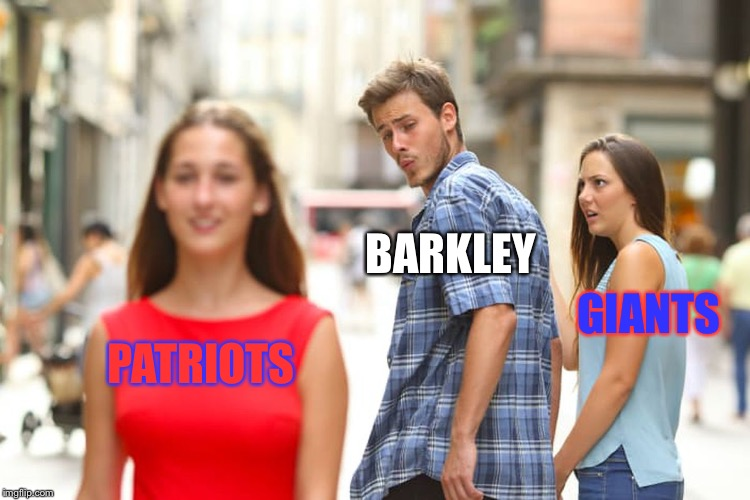 Madden 2020 new Rosters | PATRIOTS BARKLEY GIANTS | image tagged in memes,distracted boyfriend | made w/ Imgflip meme maker