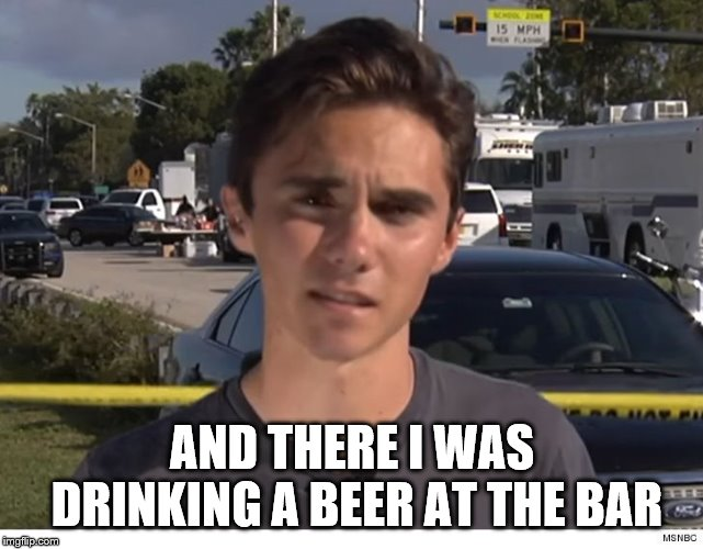 AND THERE I WAS DRINKING A BEER AT THE BAR | image tagged in hoax | made w/ Imgflip meme maker