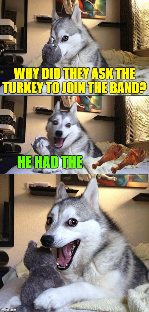 "And the ""Turkey"" Played the ""rimshot"" Ba Dum Tss 