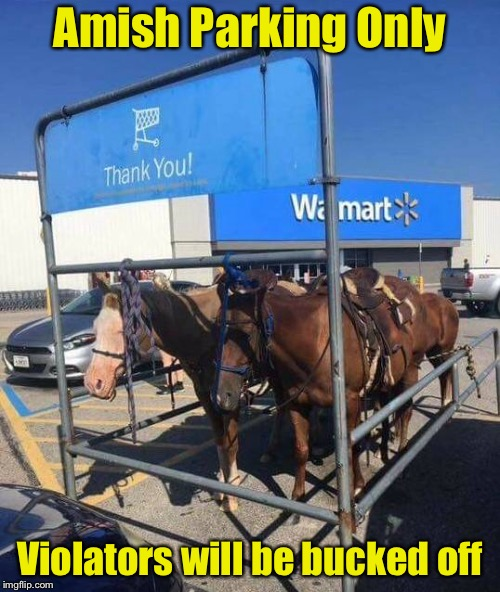 """So that's what those things in the parking lot are for.""  Said people too lazy to return their shopping cart. 